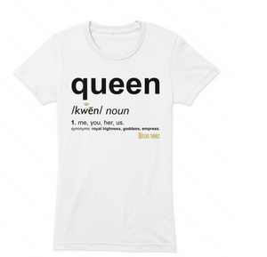 Queen Definition T-Shirt