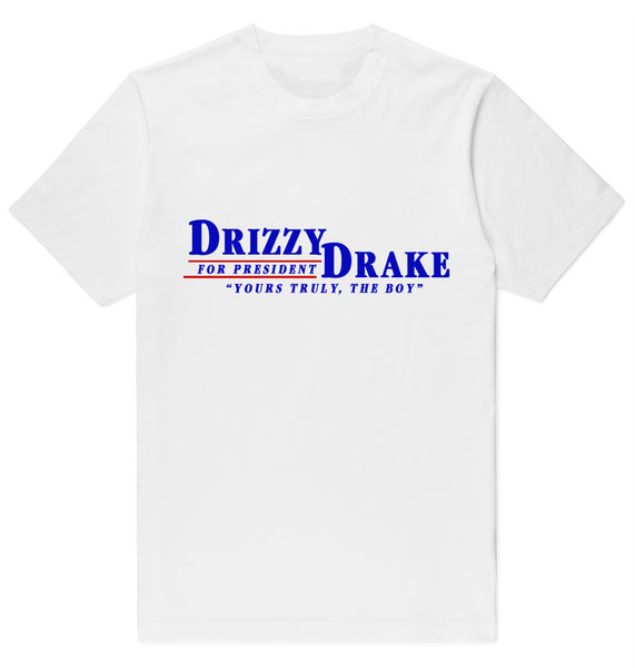 "Drizzy Drake ""Yours Truly The Boy"" For President"