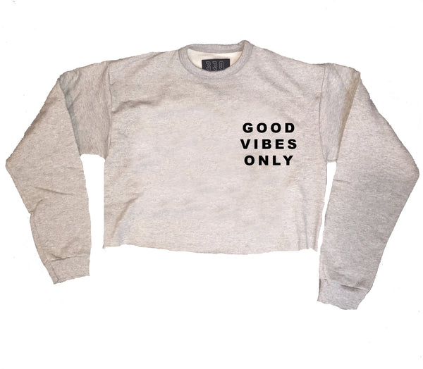 Good Vibes Only Crop Crew