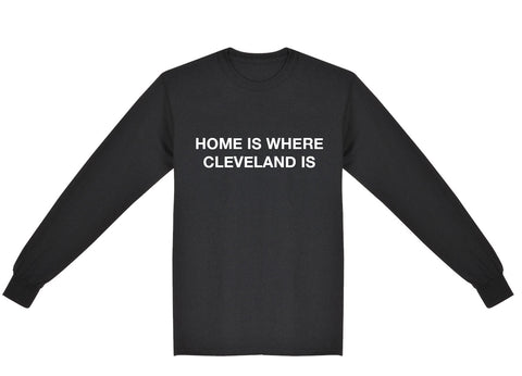 Home Is Where Cleveland Is