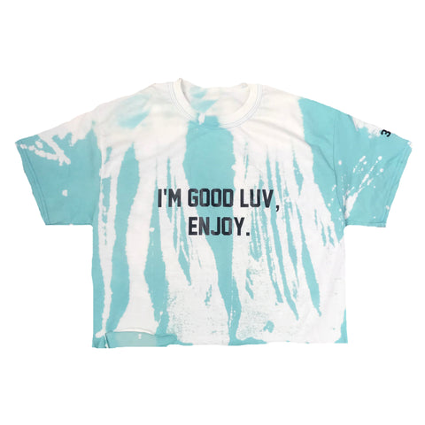 I'm Good Luv, Enjoy .. Vintage Wash Tee