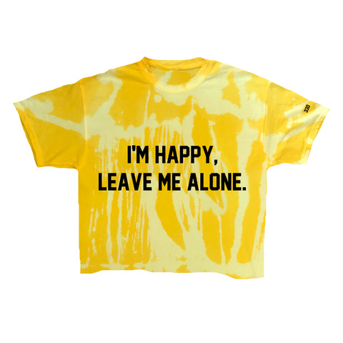 I'm Happy Leave Me Alone... Vintage Wash Tee