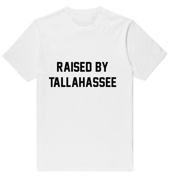 Raised By Tallahassee