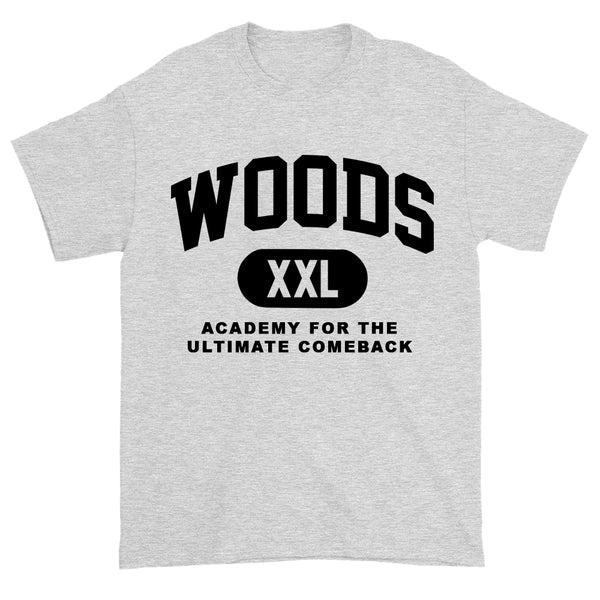 Woods Academy For The Ultimate Comeback