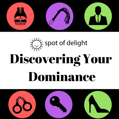 Discovering Your Dominance (May 19)