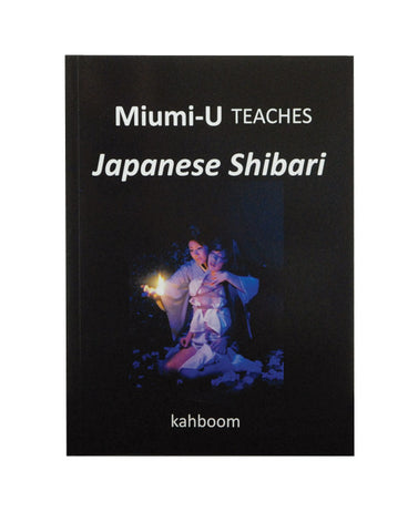 Spot of Delight Miumi-U Teaches Japanese Shibari -  Books - Spot of Delight