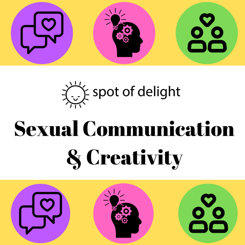 Sexual Communication & Creativity