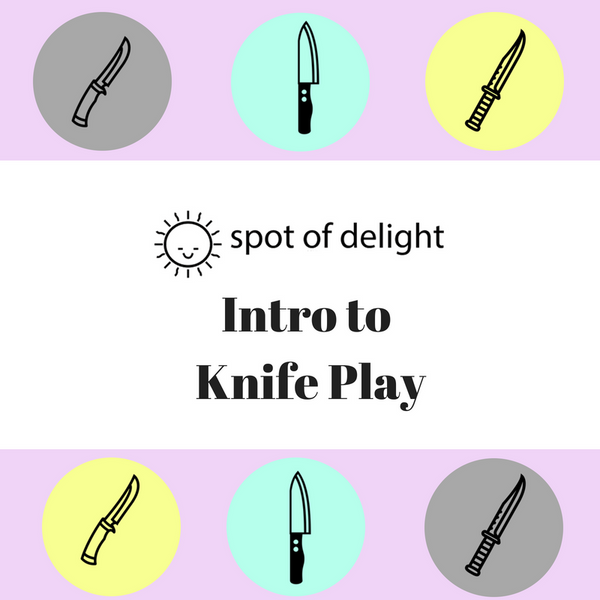 Intro to Knife Play