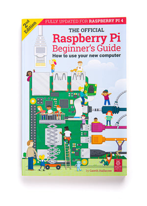 Official Raspberry Pi Beginner's Guide, Second Edition