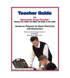 Snap Circuits Teachers Guide ® 100R/300R/500R/750R