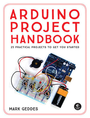 Arduino Project Handbook Volume One
