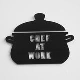Crock Pot Acrylic Black Door Sign - CHEF AT WORK - Suave Petal