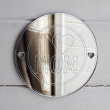 I LOVE MOM Round Circle Acrylic Mirror - Suave Petal