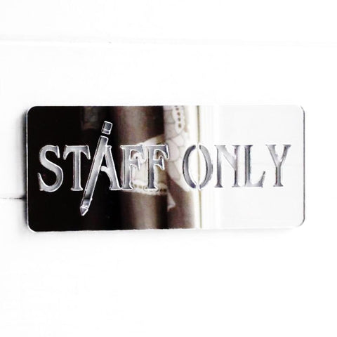 STAFF ONLY Work Place Acrylic Engraved Mirrored Door Sign - Suave Petal