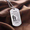 To My Son / Daughter Dog Tag