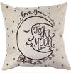 Pillow Cover - I Love You to the Moon and Back