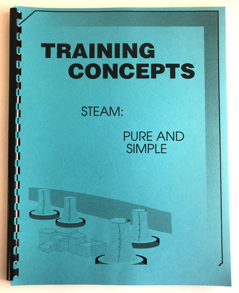 Training Concepts Steam:  Pure and Simple