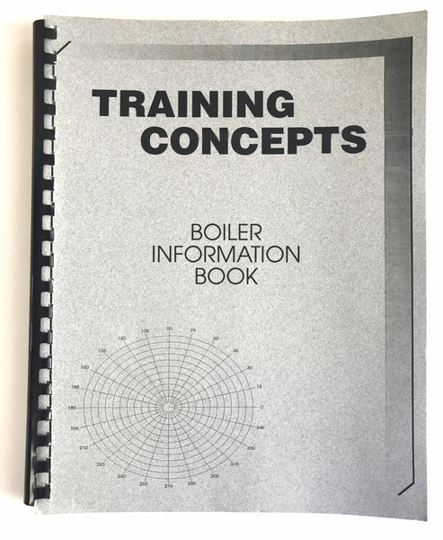 Training Concepts Boiler Information Book , Training Manual, NWIM