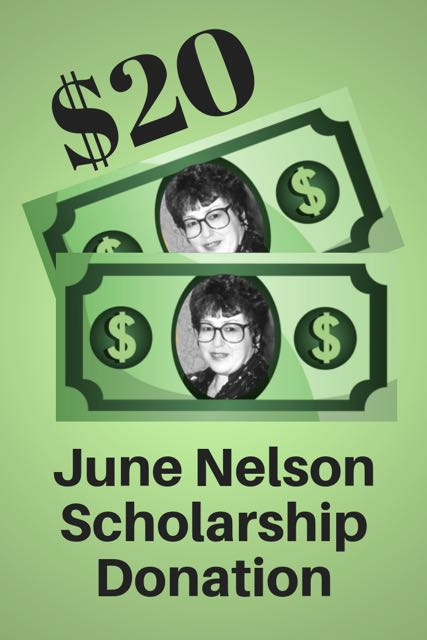 $20 June Nelson Scholarship Donation
