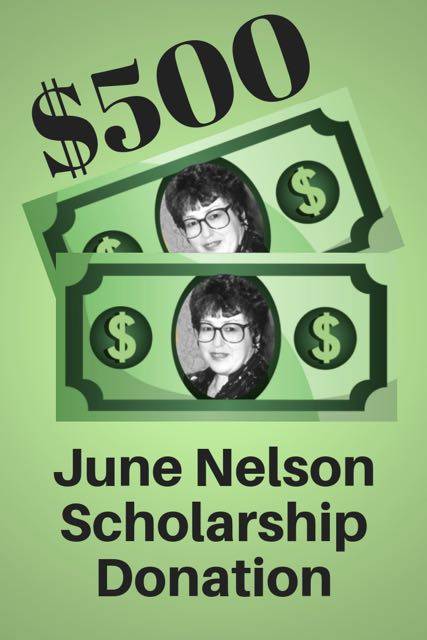 $500 June Nelson Scholarship Donation