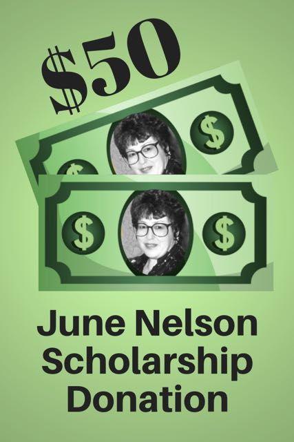 $50 June Nelson Scholarship Donation