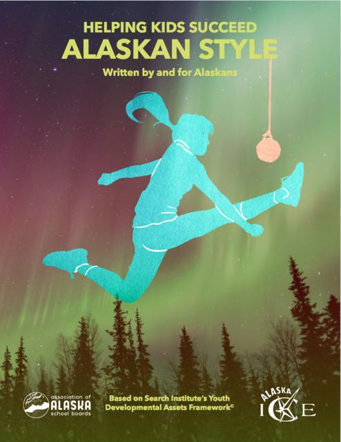 Helping Kids Succeed - Alaskan Style (Kindle Edition)