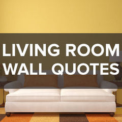 Living Room Wall Quotes