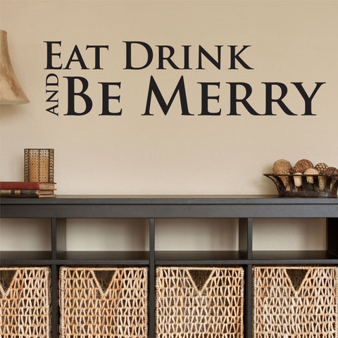 Eat Drink and Be Merry Wall Decal, 0011, Kitchen Wall Decals, Food Decals