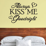 Always Kiss Me Goodnight Wall Decor, 0027, Love Wall Art