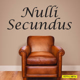 "Nulli Secundus Wall Decal, Latin for ""Second to None"", 0052, Wall Lettering"