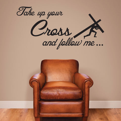 Take Up Your Cross and Follow Me Wall Decal, 0062, Matthew 16:24-26 ESV, bible verse decal, cross decal, christian wall decal
