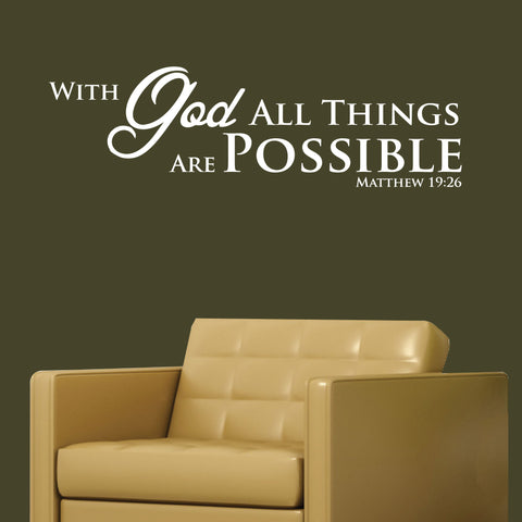 With God All Things Are Possible Decal, 0071, Scripture Wall Decal Quote, bible verse decal