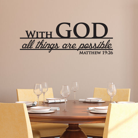 With God All Things Are Possible Wall Decal, 0072, bible verse decal, Christian wall decal