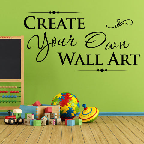Create Your Own Custom Wall Quote, 0083, Wall Decal, Wall Lettering