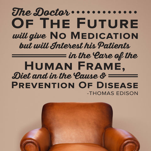 The Doctor of the Future Wall Decal, Thomas Edison, Chiropractor Wall Decal, 0138