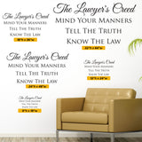 Lawyers Creed. Mind your business, tell the truth, know the law, Wall Decal, 0204, Wall Lettering, Law Office Decoration
