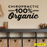 Chiropractic 100% Organic Wall Decal, 0312, Chiropractic Office Wall Lettering