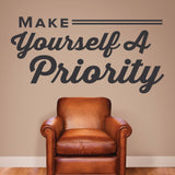 Make Yourself A Priority, 0324, Chiropractic Office, Wall Decal, Wall Lettering