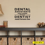 Dental Assistants were created because Dentist need heroes too, Wall Decals, 0349, Dental Office Wall Decal