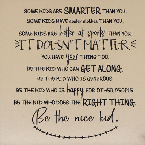Be The Nice Kid Wall Decal, 0464, It Doesn't Matter, School Wall Sticker, Teacher Wall Art