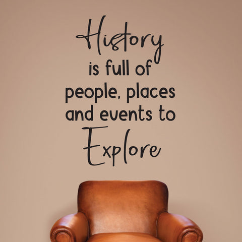 History is full of people, place and events to explore