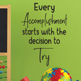 Every accomplishment starts with a decision - 0474 - Classroom Decor - Wall Decor - Back to school - Classroom Decal
