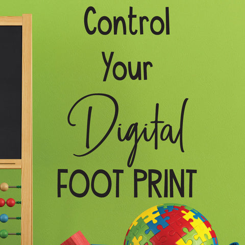 Control your digital foot print..