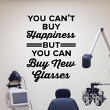 you can't buy happiness but you can buy new glasses wall sticker
