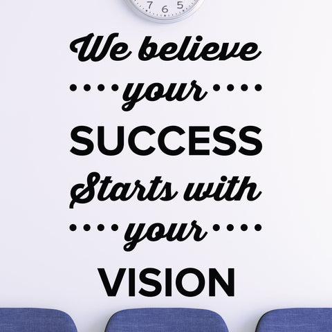 We believe your success starts with your vision - eye doctor wall decal