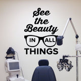optometrist wall cling decal - see the beauty in all things