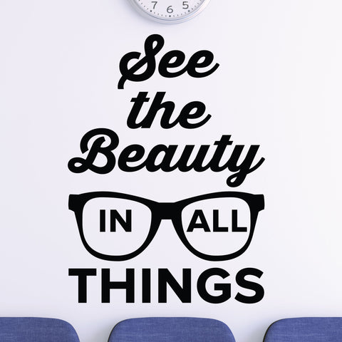 See the beauty in all things - eye doctor wall decal
