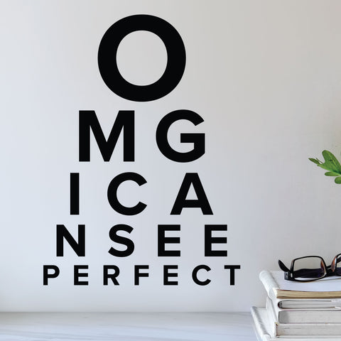 OMG I can see perfect - eye doctor wall decal