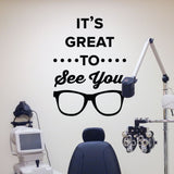 It's great to see you - optometrist office wall art