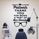 We love our patients. Thank you for being a part of our family - optometrist office wall art